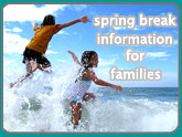 spring break information for families