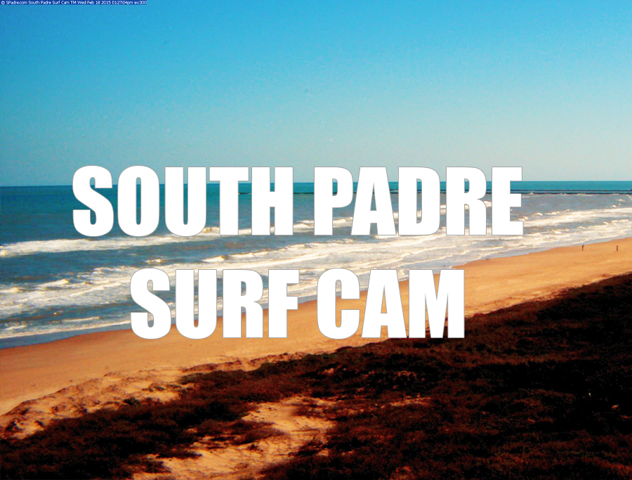 South Padre Surf Cam