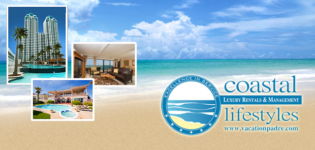 Coastal Lifestyles - luxury vacation rentals and property management on South Padre Island