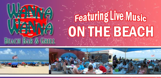Wanna Wanna - Beach Bar and Grill (956)761-7677