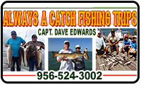 Always A Catch Fishing Trips - Capt. Dave Edwards