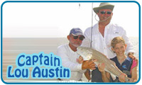 Austin Fishing Charters - Captain Lou Austin